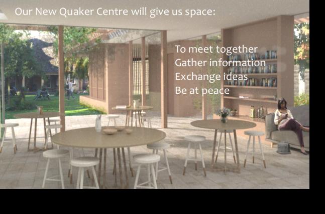 Our vision of a new Quaker Centre
